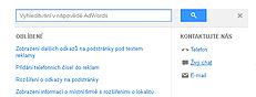 nejprve klikněte nakolečko vpravo nahoře vevašem AdWords účtu. Pokliknutí naNápověda sevám otevře obrazovka vpravo, kdezískáte telefonní číslo nebo možnost ihned zahájit živý chat sezaměstnanci zoddělení AdWords.