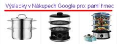 U Google Nákupů jednou pořádně nastavíte zdrojová data apak už jensledujete, jak kombinace obrázků aceny válcuje textové inzeráty konkurence.